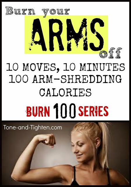 Tone  Tighten: Burn 100 Calories in 10 Minutes, Burn 100 Series Workout #6, Killer Arm At-Home Workout