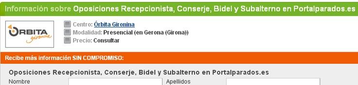 Oposiciones a Bidel O_o  http://cursos.portalparados.es/oposiciones-recepcionista-conserje-bidel-y-subalterno/presencial/orbita-gironina/33165