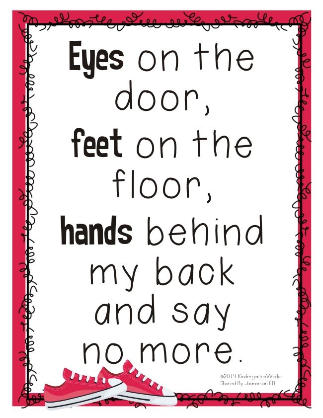 """""""Eyes on the door, feet on the floor, hands behind my back and say no more."""""""