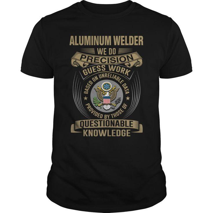 (Tshirt Coupon Today) ALUMINUM WELDER WEDO T4 [Tshirt design] Hoodies, Funny Tee Shirts
