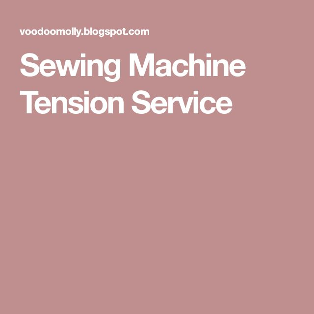 Sewing Machine Tension Service