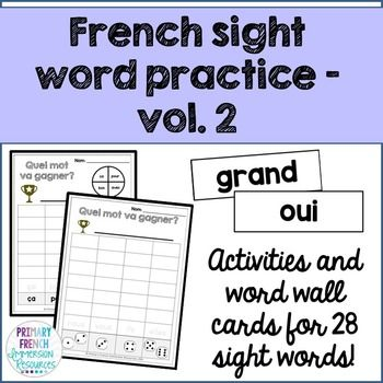 Les mots usuels - French sight word activities - volume 2. Focus on 4 sight words per week, choosing different games and activities for your students. Includes a variety of different games, flashcards, and word wall cards!
