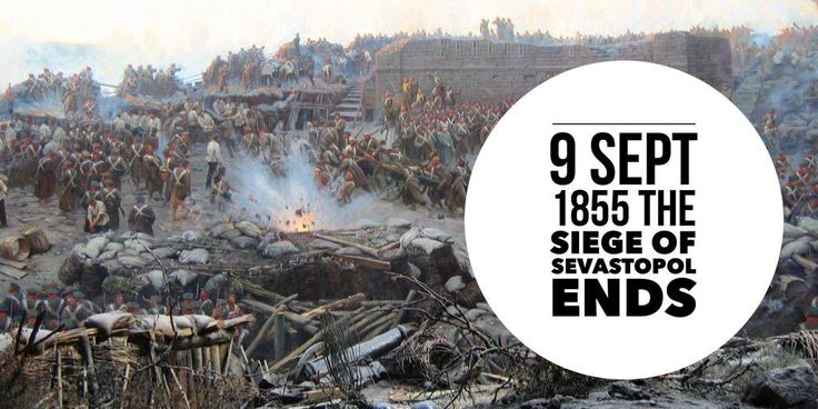 9 September 1855. The Siege of Sevastopol comes to an end as Russians abandon the fortress