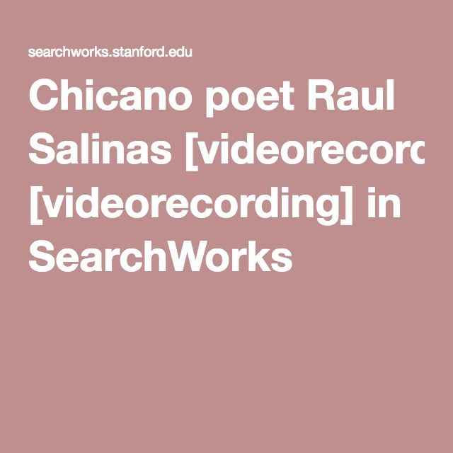 Chicano poet Raul Salinas [videorecording] in SearchWorks