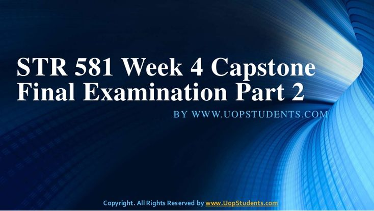 http://www.UopStudents.com Click here to download Complete STR 581 Week 4 Capstone Final Examination Part 2 http://goo.gl/uWG4Ww