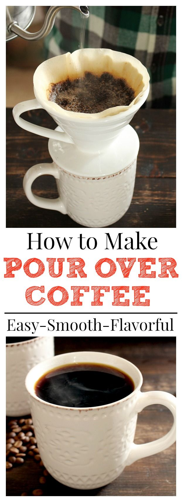How to Make Pour Over Coffee- an easy step-by-step guide to a delicious, smooth cup of coffee!