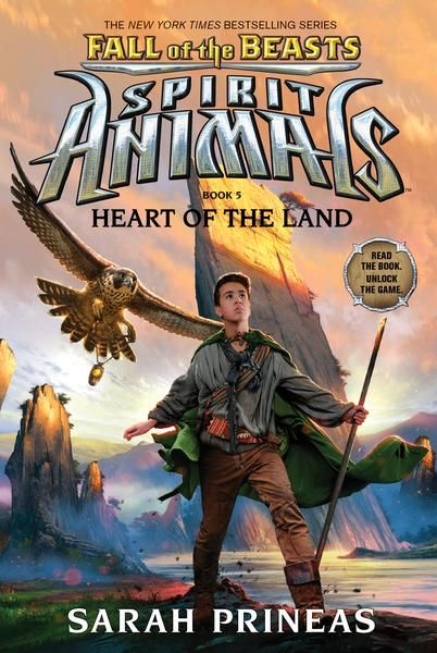 Heart of the Land (Spirit Animals: Fall of the Beasts, Book 5) by Sarah Prineas
