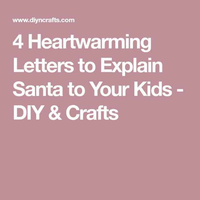 4 Heartwarming Letters to Explain Santa to Your Kids - DIY & Crafts