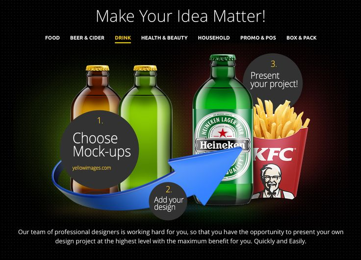 Make Your Idea Matter! Our team of professional designers is working hard for you, so that you have the opportunity to present your own design project at the highest level with the maximum benefit for you. Quickly and Easily. Beer Bottle Mockup.