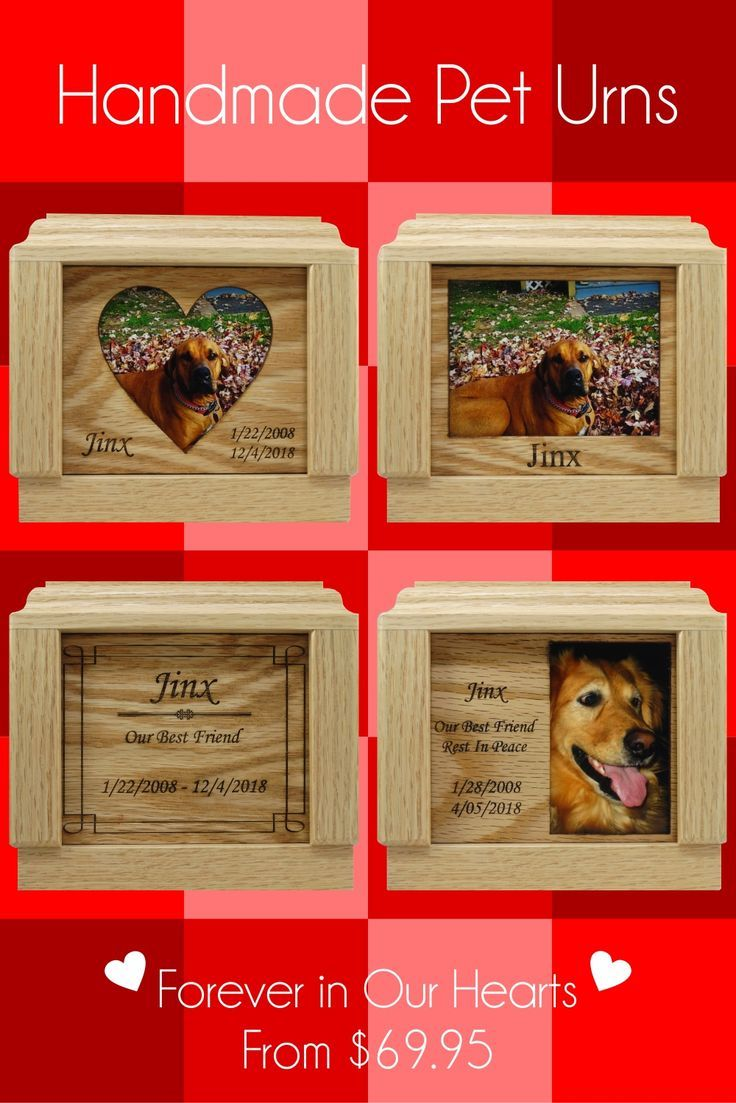 From The Moment We Bring Them Home Our Pets Begin To Make An Everlasting Impact On Our Lives These Memorials Are A Be Pet Urns Handmade Pet Dog Memorial Gift