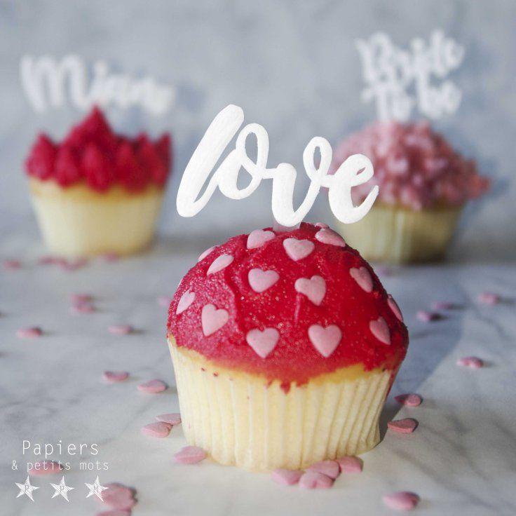 {DIY} Cake topper en plastique dingue – Papiers & Petits Mots - tuto cake topper gateau enterrement viede jeune fille - bride to be - decoration - idée - cupcakes - saint valentin