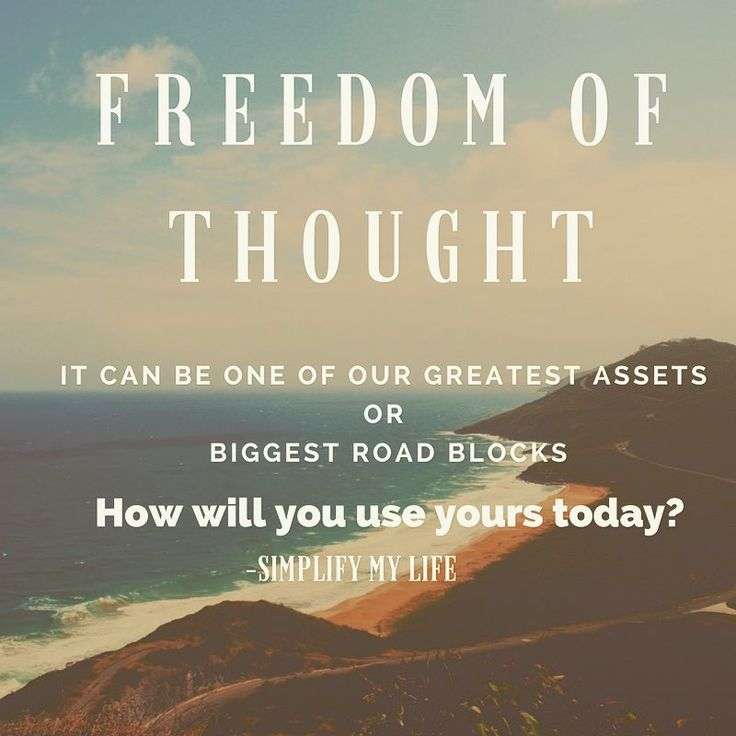 Freedom of Thought- How will you use yours today? * *   #freedom #thoughts #today #makeitcount #life #entrepreneur #choices #organizer #planner #balance #home #simplify #simplifymylife #myjourney #mychoice #healthy #body #mind #spirit