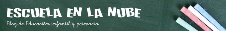 Escuela en la nube   Recursos para Infantil y Primaria - Un blog dedicado a la educación infantil.