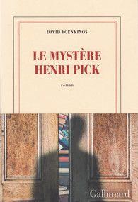 Le mystère Henri Pick - Blanche - GALLIMARD - Site Gallimard