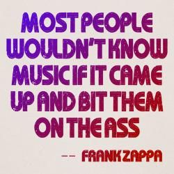 frank+zappa+quotes | zappa_quote_most_people_music_baby_romper.jpg?color=Natural&height=250 ...