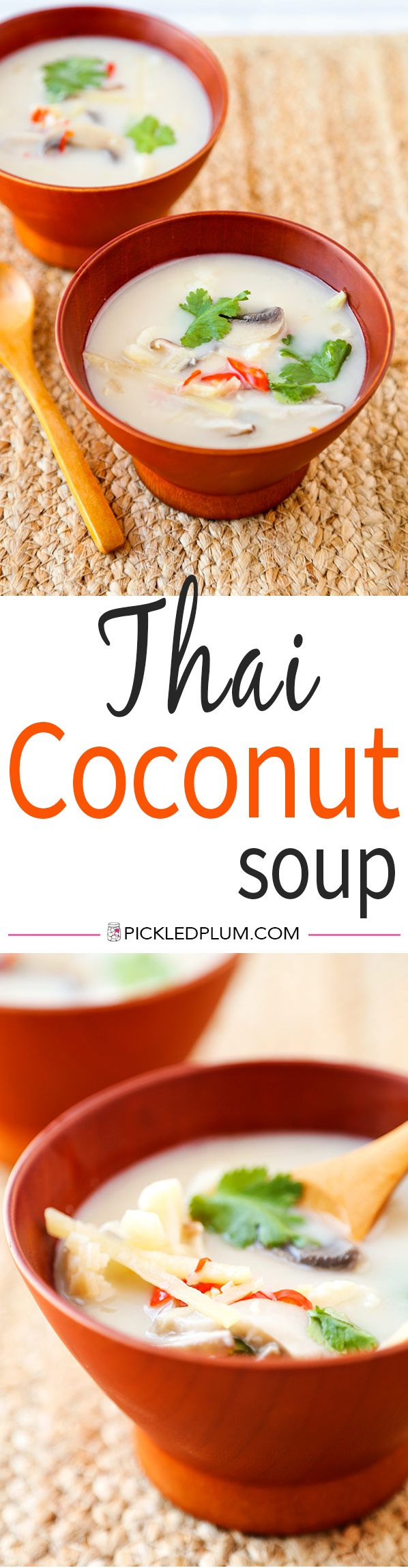 Thai Coconut Soup - Cauliflower replaces chicken in this fragrant, luscious and healthy Thai Coconut Soup. Ready in 17 minutes from start to finish. Recipe, soup, Thai food, coconut, cauliflower, appetizer, vegetarian | pickledplum.com