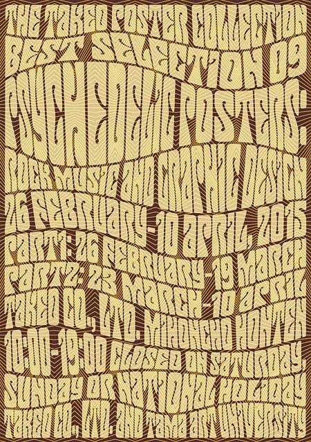 『竹尾ポスターコレクション・ベストセレクション09「サイケデリック・ポスター ロック音楽とグラフィックデザイン」』