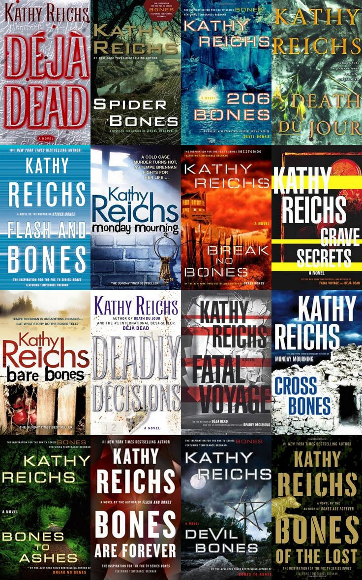 """Temperance Brennan"" mystery series by Kathy Reichs."