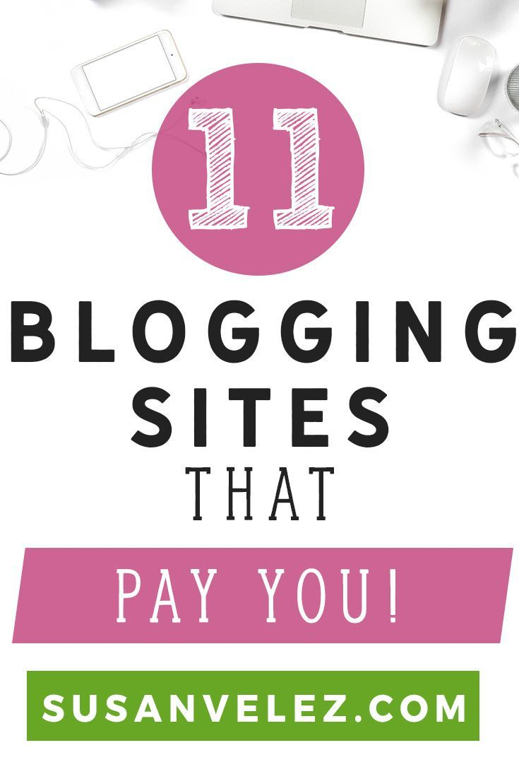 Blogging sites that pay bloggers for their content. Want another income stream for your blog? Here are 11 blogging sites that pay bloggers to write articles for their blogs. Many of the blogs pay over $50 for your content, click here to find out how to get paid for your writing. https://susanvelez.com/blogging-sites-that-pay/