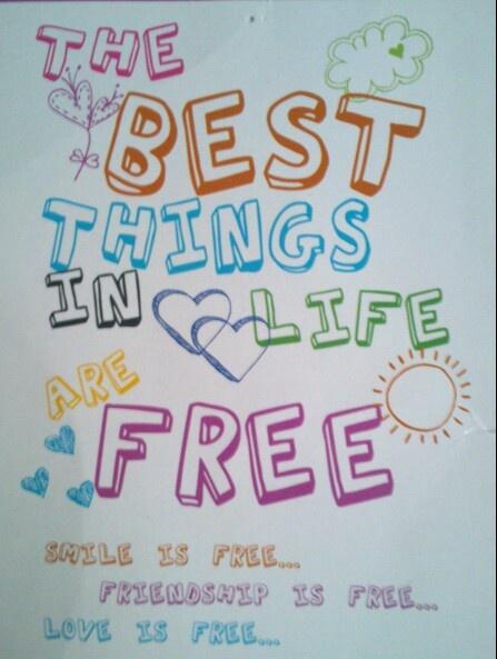 Las mejores cosas de la vida son gratis :)