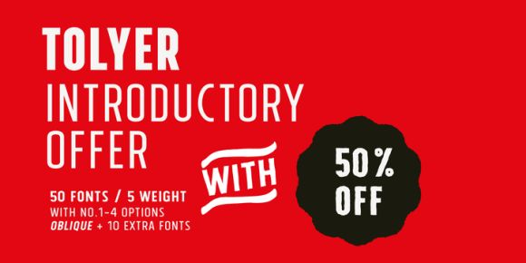 Tolyer (50% discount, from 5,50€)   https://fontsdiscounts.com/tolyer-85-discount-165e