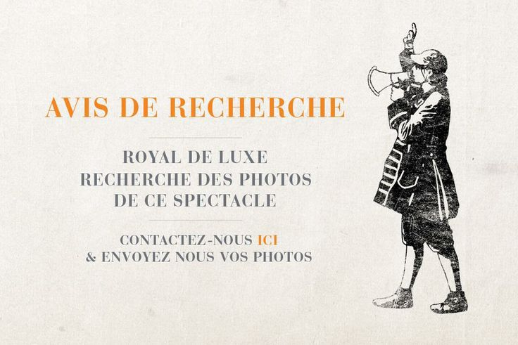 Wanted photos pour Royal Deluxe