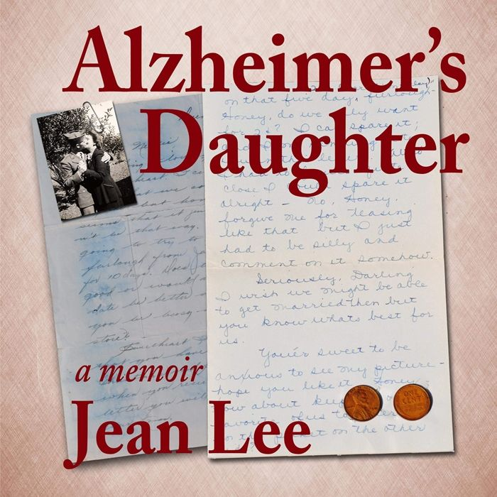 2019 Alzheimer S Daughter Audiobook By Jean Lee Jean Lee In 2020 Audio Books Alzheimers Aging Parents