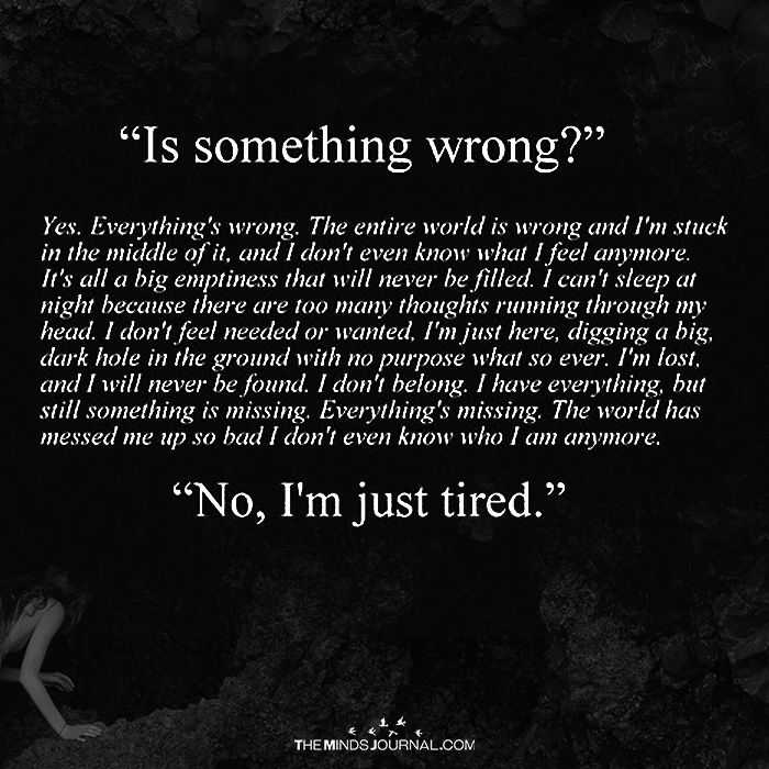 Is Something Wrong? - https://themindsjournal.com/is-something-wrong/