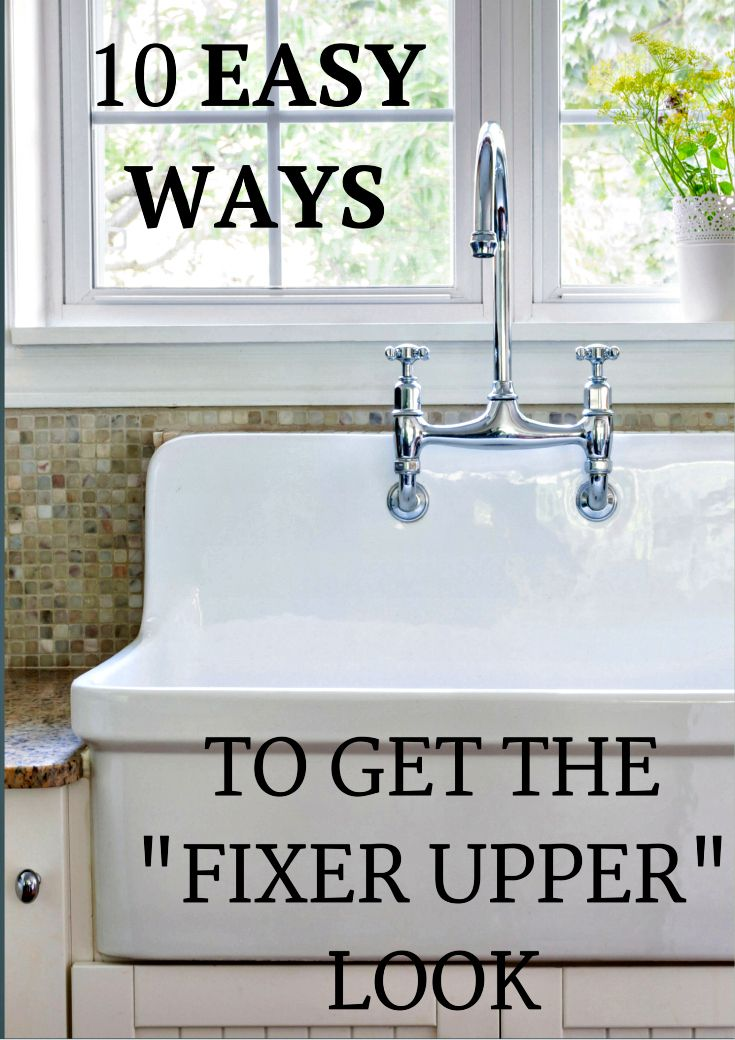 Decorate like Joanna Gaines! 10 Inexpensive and easy  Ways to Get the Fixer Upper Look