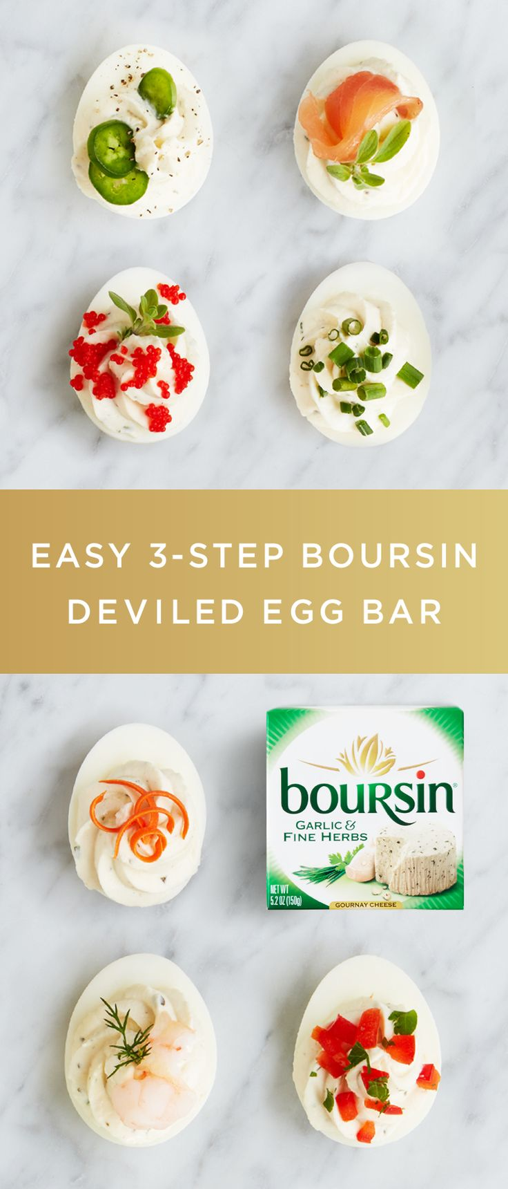 Make Easter dinner unforgettable with this easy 3-step Boursin Deviled Egg Bar. First, hollow out hard-boiled eggs as if you were making deviled eggs. Next, fill a few bowls with interesting toppings like crab meat, bacon, olives, smoked salmon, jalapeños, or anything else you'd like to try. Finally, add your favorite flavor of Boursin cheese. Your guests will love finding these eggs over and over again.""