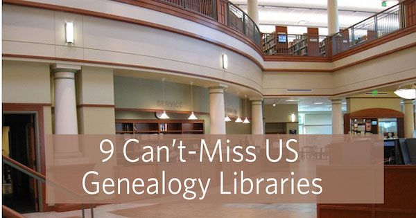 9 Genealogy Libraries to Visit Before You Die - Family Tree Magazine