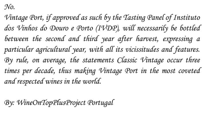 A Vintage Port has 20 Years ?