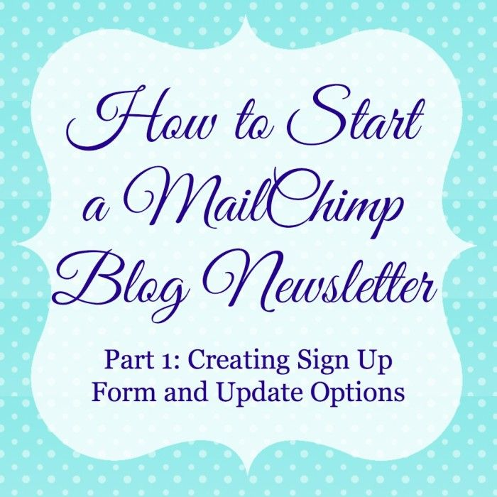 How to Start A MailChimp Blog Newsletter: Part 1 - The Love Nerds
