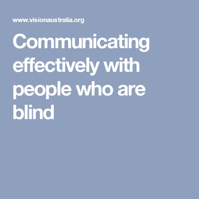 Communicating effectively with people who are blind