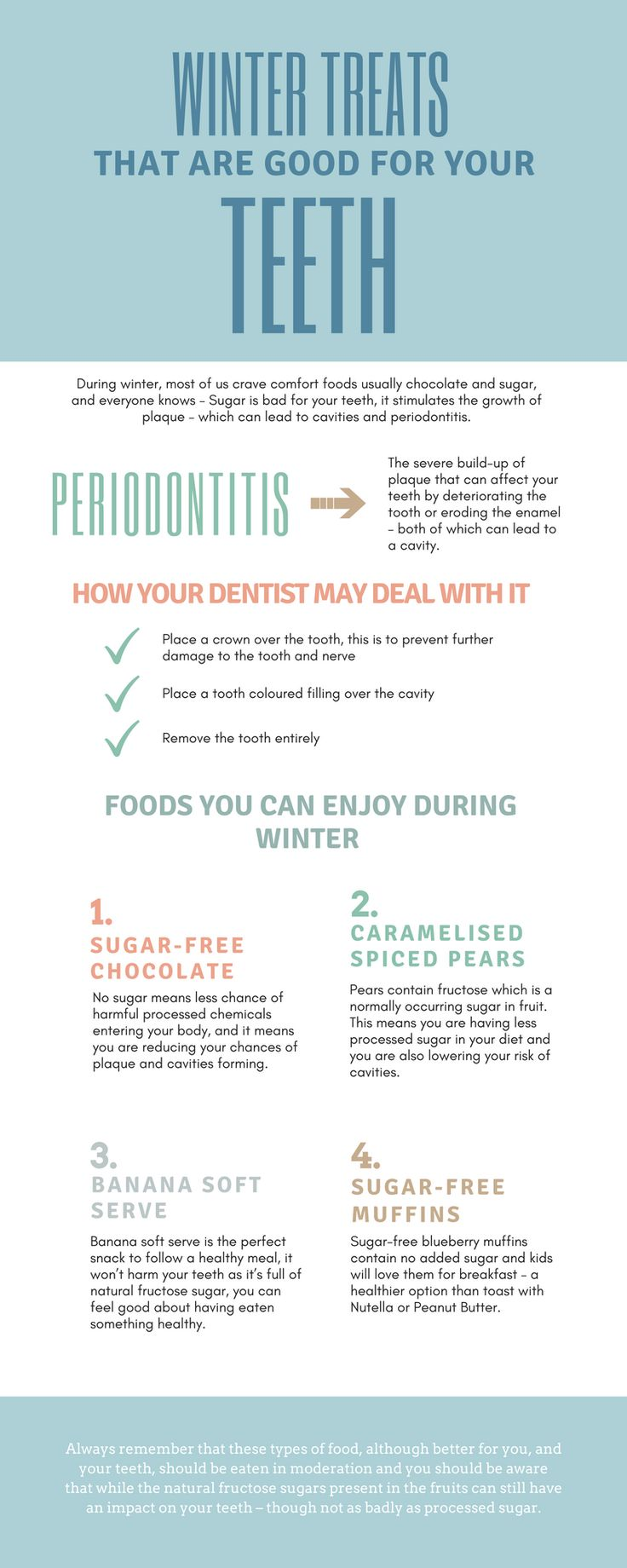 There are various good treats for your teeth that you can eat in the winter season without any harm. Look at this info-graphic and know the teeth suitable food.