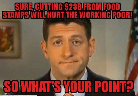 We Can't CUT CORPORATE WELFARE!! The people how really NEED HELP can go to He'll - Vote the GOP Out!