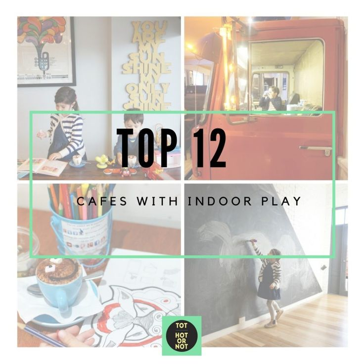 The HOT List: Best Child friendly cafes with indoor play http://tothotornot.com/2015/08/best-child-friendly-cafes-with-indoor-play/