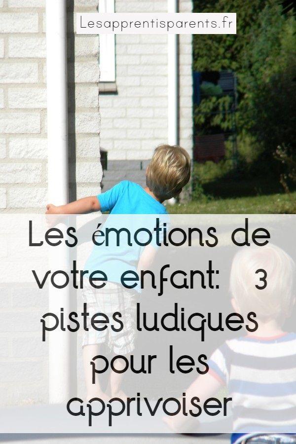 3 Jeux Ludiques Pour Developper L Intelligence Emotionnelle De Votre Enfant Lesapprentisparents Intelligence Emotionnelle Conseils Pour Parents Emotionnel