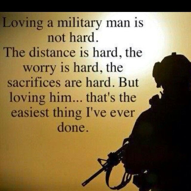 Loving my soldier is easy, missing him is the hardest of all.