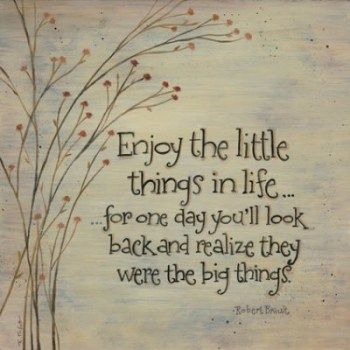 little things: One Day, Life Quotes, Little Things, Remember This, Enjoying, Truths, So True, Favorite Quotes, Inspiration Quotes