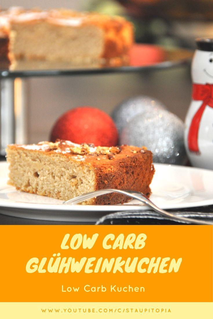 Low Carb Gluhweinkuchen Ohne Alkohol Rezept Low Carb Oder