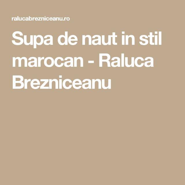Supa de naut in stil marocan - Raluca Brezniceanu
