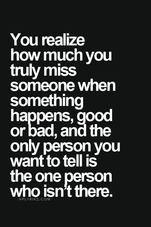 something to say when you miss someone