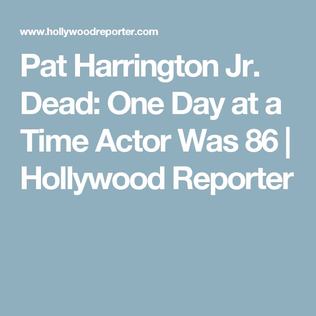Pat Harrington Jr. Dead: One Day at a Time Actor Was 86 | Hollywood Reporter