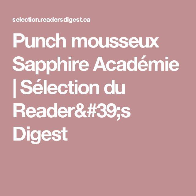 Punch mousseux Sapphire Académie | Sélection du Reader's Digest