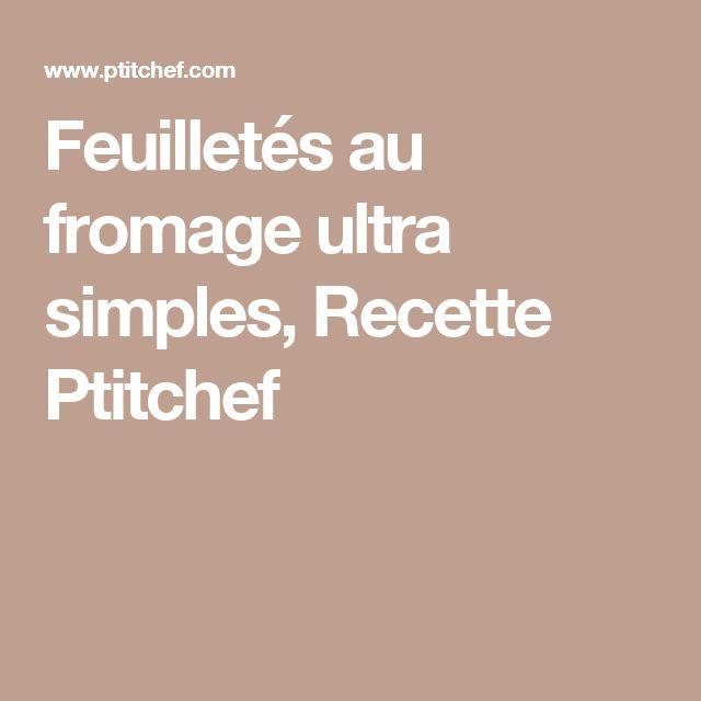Feuilletés au fromage ultra simples, Recette Ptitchef