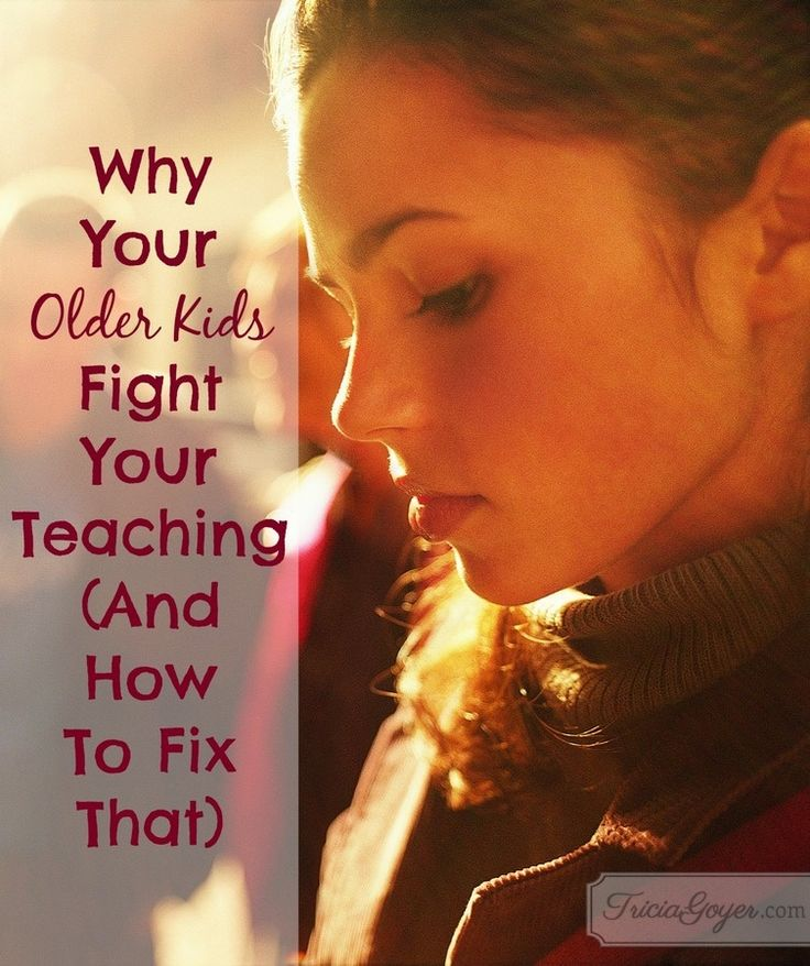 Your older kids are fighting your teaching because . . . {these reasons may surprise you}