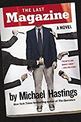 The Last Magazine: A Novel