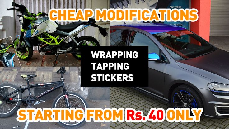Wrapping & tapping on Bike, cars | Cheap bikes and cars Modifications in Delhi.