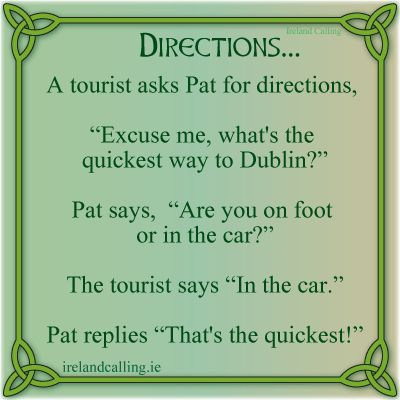 Asking directions in Ireland. Visit Ireland Calling for more Irish humour and wisdom.